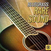 Bluegrass Rare Sound, Vol. 4 — сборник