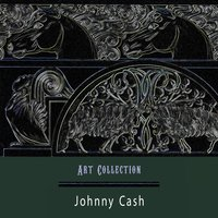 Art Collection — Johnny Cash