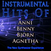 Instrumental Hits of Anni, Benny, Björn, Agnetha — The New Synthesizer Experience