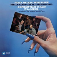 Previn: A Different Kind of Blues & It's a Breeze — Itzhak Perlman