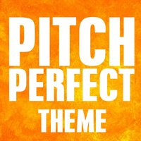 Pitch Perfect - Cups — Greatest Soundtracks Ever