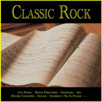 Classic Rock — Radium Audio, Eugen Cicero, South West German Chamber Orchestra, Slovak Sinfonietta Orchestra & SWS Southwest Studio Symphony Orchestra,