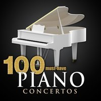 100 Must-Have Piano Concertos — сборник