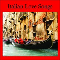 That's Amore Italian Love Songs — Italian Love Song Passione