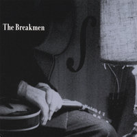 The Breakmen — The Breakmen