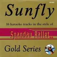 Sunfly Gold 3 In the Style of Spandau Ballet — Sunfly Karaoke
