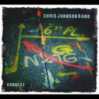 Connect — Chris Johnson Band