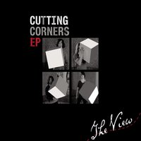 Cutting Corners EP — The View