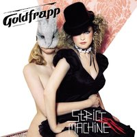 Strict Machine — Goldfrapp