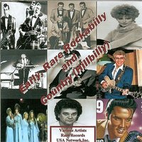 Early, Rare Rockabilly and Country (Hillbilly) — сборник