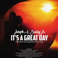 It's a Great Day — Joseph A. Sealey Jr.