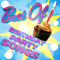 Best of Birthday Party Songs — Party Starters