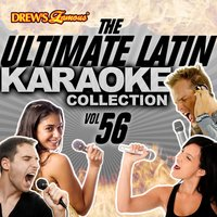 The Ultimate Latin Karaoke Collection, Vol. 56 — The Hit Crew