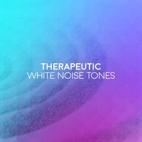 Therapeutic White Noise Tones — White Noise Therapy