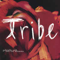 Tribe — Gabrielle Roth & The Mirrors
