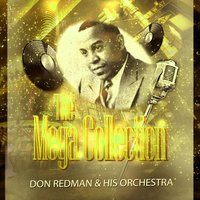 The Mega Collection — Don Redman & His Orchestra