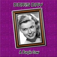 A Purple Cow — Doris Day