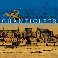 Purcell : Anthems & Sacred Songs [Evening Prayer] — Chanticleer, Skip Sempé, Capriccio Stravagante