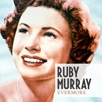 Evermore — Ruby Murray
