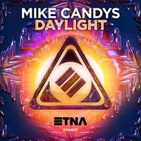 Daylight — Mike Candys