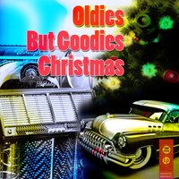Oldies But Goodies Christmas — сборник