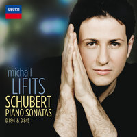 Schubert: Piano Sonatas D 894 & D 845 — Michail Lifits