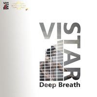 Deep Breath — Vi-Star
