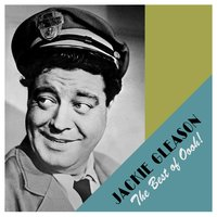 The Best of Ooh! — Jackie Gleason