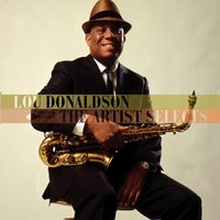 The Artist Selects — Lou Donaldson