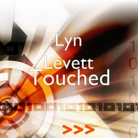 Touched — Lyn Levett