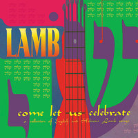 Come Let Us Celebrate — Lamb