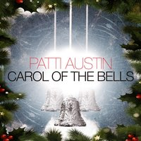 Carol of the Bells — Patti Austin