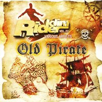 Riddim Rider, Vol 22: Old Pirate — сборник
