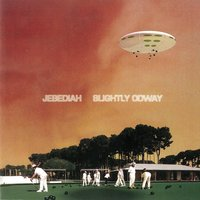 Slightly Odway — Jebediah