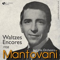 Waltz Encores — Оскар Штраус, Mantovani and his Orchestra