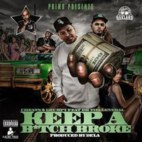 Keep a Bitch Broke (feat. DB Tha General) — Cheats & Grumpy feat. DB Tha General, Cheats, Grumpy