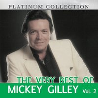 The Very Best of Mickey Gilley, Vol. 2 — Mickey Gilley