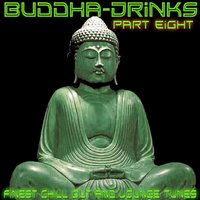 Buddha Drinks Part Eight — сборник