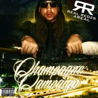 Champagne Campaign — Real Redzs 4Real