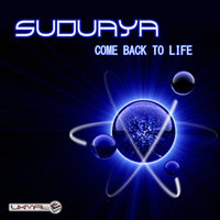 Come Back To Life — Suduaya
