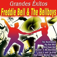 Grandes Éxitos: Freddie Bell & The Bellboys — Freddie Bell & The Bellboys