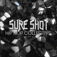 Sure Shot: Hip Hop Collective, Vol. 10 — сборник