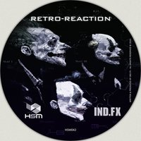 Retro-Reaction — Ind.FX
