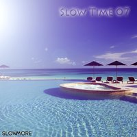 Slow Time 07 — Owen Ear