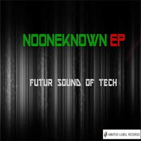 Futur Sound Of Tech — NoOneKnown