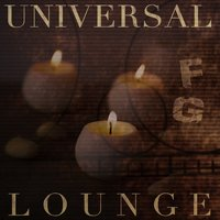 Universal Lounge — Full Groove