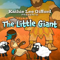 Kathie Lee Gifford Presents The Little Giant — Kathie Lee Gifford