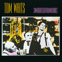 Swordfishtrombones — Tom Waits
