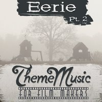 Eerie Theme Music for Film Makers, Pt. 2 — сборник