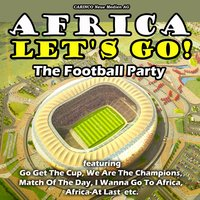 Africa- Lets Go!- Football Fever — сборник